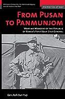 From Pusan to Panmunjom (Memories of War)