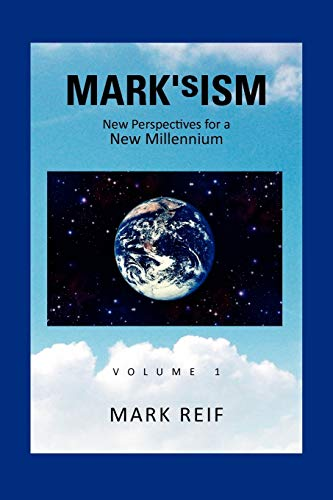 MARK'sISM: New Perspectives for a New Millennium