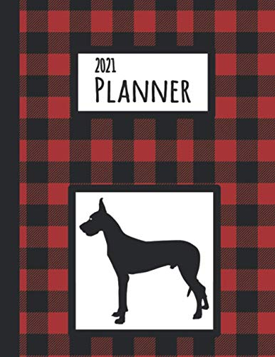 2021 Planner: Great Dane Red and Black Buffalo Plaid Dated Daily, Weekly, Monthly Planner With Calendar, Goals, To-Do, Gratitude, Habit and Mood Trackers, Affirmations and Holidays