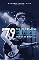 79 the Mod Revival Time for Action: Essays from the Frontline (79 Revival)