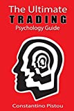 The Ultimate Trading Psychology Guide