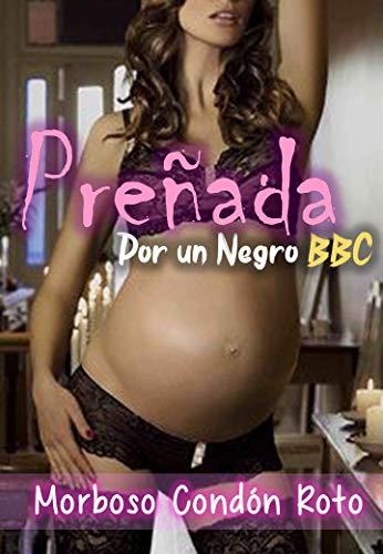 Preñada por un Negro BBC - Morboso Condon Roto: Un esposo cumplira la fantasia de su mujer