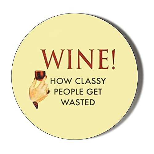 Wine How Classy People GET Wasted 6 x 70mm Large Vinyl Stickers Pack of 6