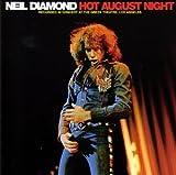 Songtexte von Neil Diamond - Hot August Night