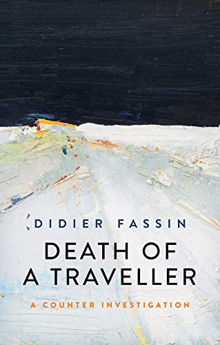 Death of a Traveller: A Counter Investigation (English Edition)