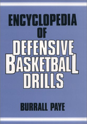 Encyclopedia of Defensive Basketball Drills