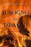 Il sogno dei draghi (L'era degli stregoni—Libro ottavo)