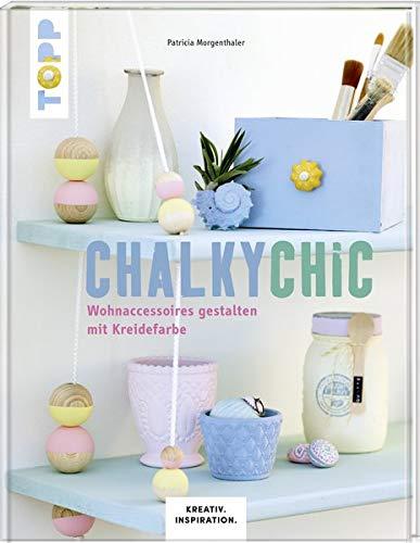 Chalky Chic: Wohnaccessoires gestalten mit Kreidefarbe