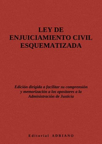 Ley de Enjuiciamiento Civil esquematizada