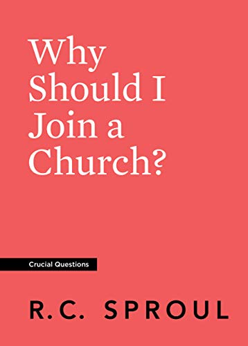 Why Should I Join a Church? (Crucial Questions)