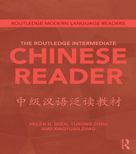The Routledge Intermediate Chinese Reader (Routledge Modern Language Readers) (English Edition)