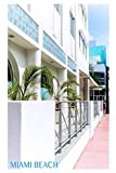 Miami Beach Art Deco Hotel: Blank Lined Journal (Views In The City Series, Book 1) [Idioma Inglés]