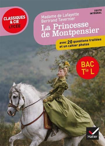 Mme de Lafayette, La Princesse de Montpensier: programme de littérature Tle L bac 2020-2021