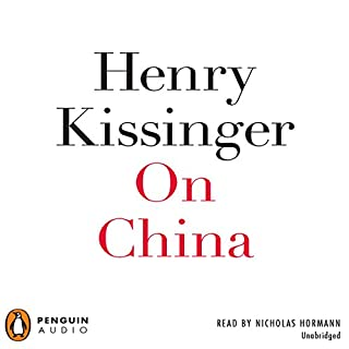 On China                   Auteur(s):                                                                                                                                 Henry Kissinger                               Narrateur(s):                                                                                                                                 Nicholas Hormann                      Durée: 20 h et 10 min     Pas de évaluations     Au global 0,0