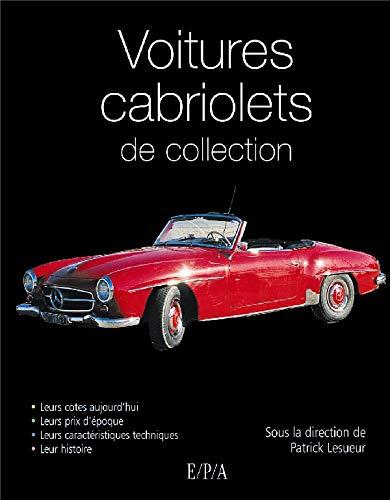 Les voitures de collection Les Cabriolets