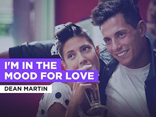 I'm in the Mood For Love im Stil von Dean Martin