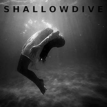 Shallowdive