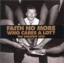 Who Cares a Lot by Faith No More