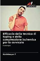 Efficacia della tecnica di taping e della compressione ischemica per la cervicale