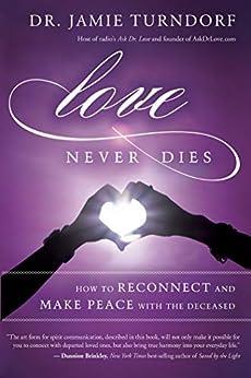 Love Never Dies by [Jamie Turndorf]