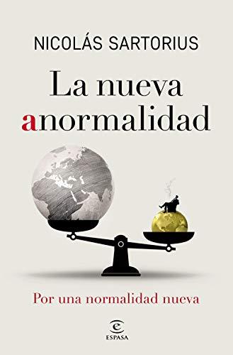 La nueva anormalidad: Por una normalidad nueva