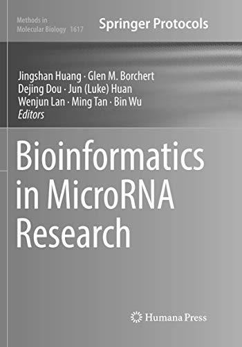 Bioinformatics in MicroRNA Research (Methods in Molecular Biology, Band 1617)