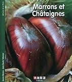 Marrons et Châtaignes