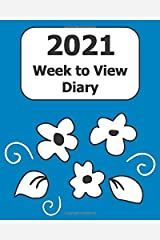 """2021 Weekly Diary: Large Print (Blue Floral Cover) - 8"""" x 10"""" with Months, Important Dates & Week to View Planner - Simple layout. Large Print. Easy to use for visually impaired Paperback"""