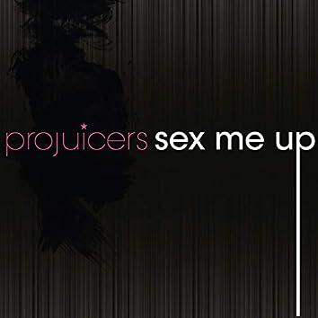 Sex Me Up