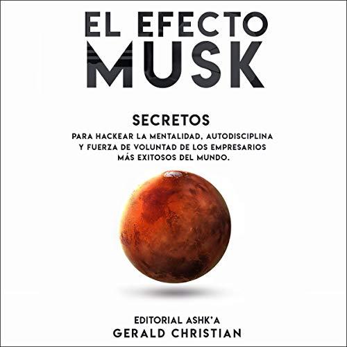 """El efecto """"Musk"""" [The """"Musk"""" Effect] Titelbild"""