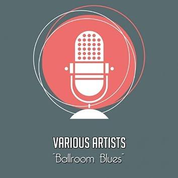 Ballroom Blues