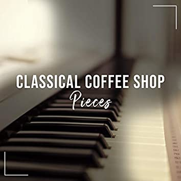 Classical Coffee Shop Piano Pieces