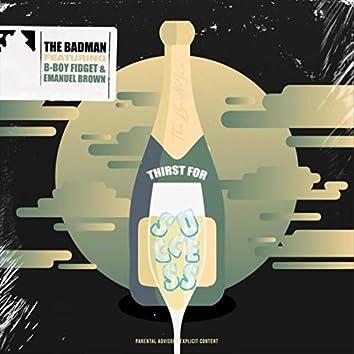 Thirst for Success (feat. B-Boy Fidget & Emanuel Brown)