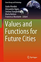 Values and Functions for Future Cities (Green Energy and Technology)