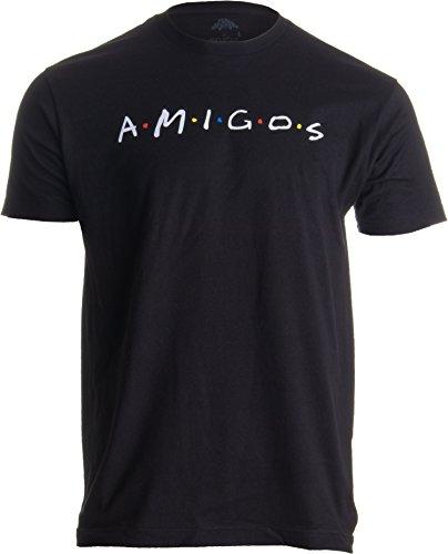 Amigos | Funny 90s TV Pop Culture Friends Humor, Silly Retro Men Women T-Shirt-(Adult,S) Black