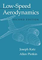 Low-Speed Aerodynamics: Second Edition (Cambridge Aerospace Series)