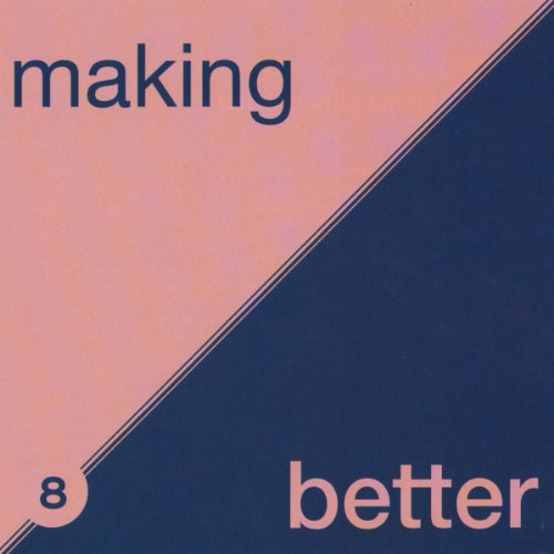 Making Things Better: The Power of Cooperation audiobook cover art
