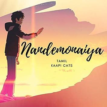Nandemonaiya Tamil (feat. Koushik S)