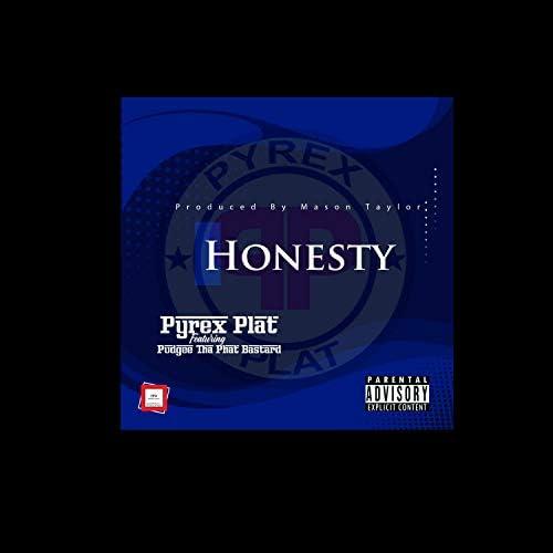 Pyrex Plat feat. Pudgee Tha Phat Bastard
