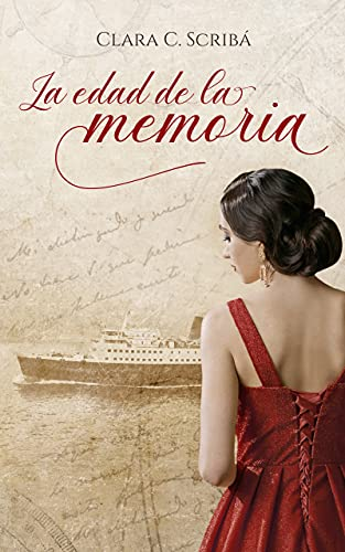 La edad de la memoria de Clara C. Scribá