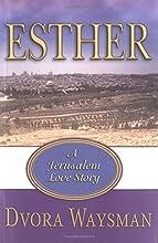 Esther: A Jerusalem Love Story
