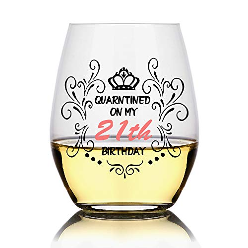 Quarantined on My 21th Birthday Wine Glass,Social Distancing, Funny Birthday Wine Glass, Unique Gift Idea for Her, Mom, Wife, Girlfriend, Sister, Grandmother, Aunt, Friend, BFF