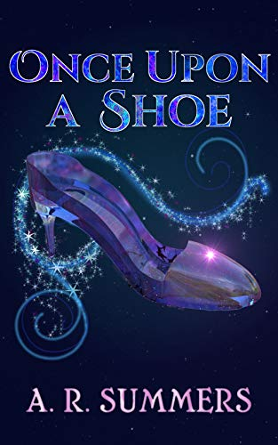 Once Upon A Shoe by Summers, A. R. ebook deal
