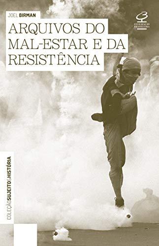 Arquivos do mal estar e da resistência