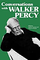Conversations With Walker Percy (Literary Conversations Series)