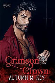 Crimson Crown: A Contemporary Paranormal Romance (Crescent Moon Phayed Book 3) by [Autumn Key]