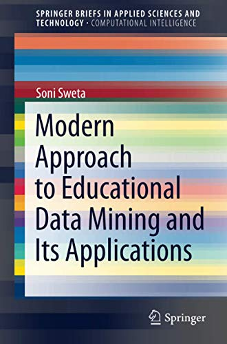 Modern Approach to Educational Data Mining and Its Applications Front Cover