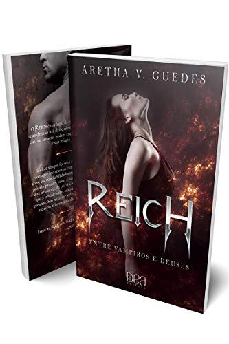 Reich: Entre vampiros e deuses (O universo estendido de Reich Livro 1)
