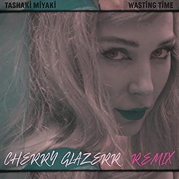 Wasting Time (feat. Cherry Glazerr) (Cherry Glazerr Remix)