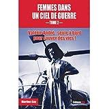 Femmes dans un ciel de guerre - tome 2 (2)